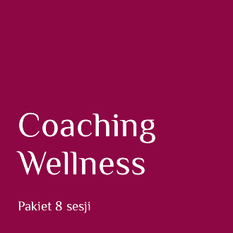 Coaching Wellness - pakiet 8 sesji