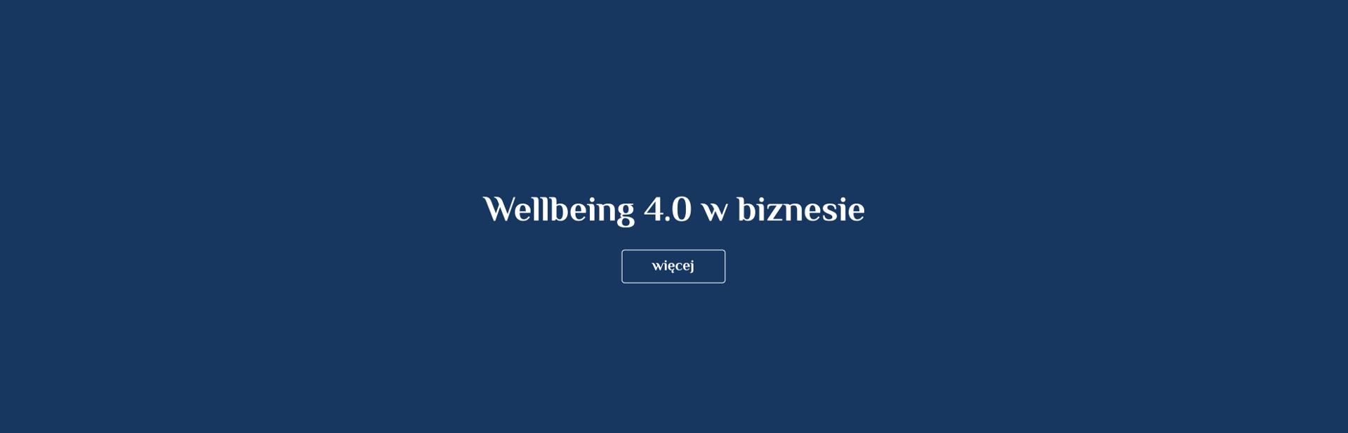 wellbeing w biznesie 4.0